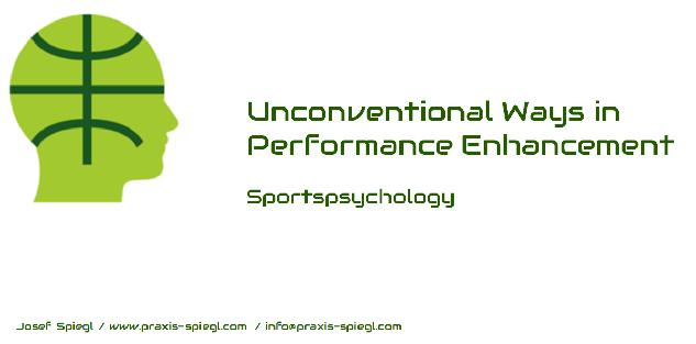 Unconventional Ways in Performance Enhancement