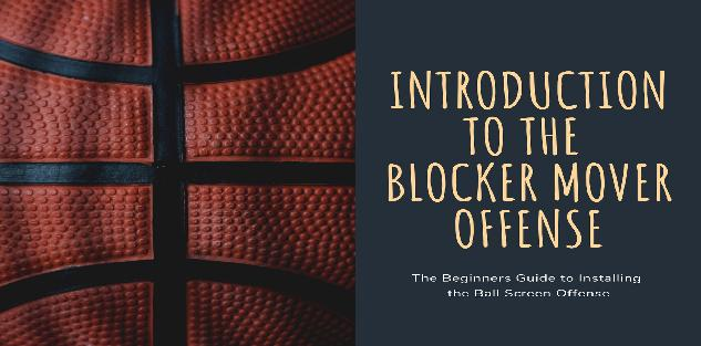 Introduction to the Blocker Mover Offense Course