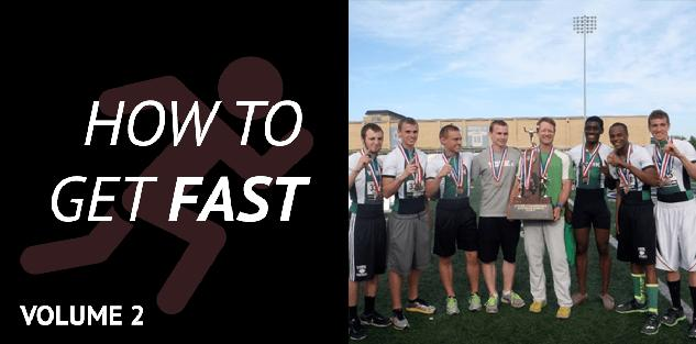 How to Get Fast: Volume 2