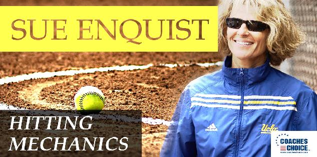 Sue Enquist Hitting Mechanics