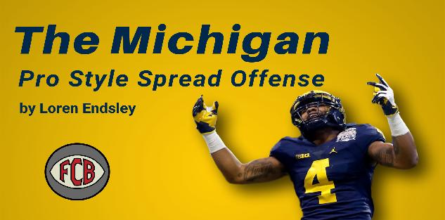 The Michigan Pro Style Spread Offense Breakdown