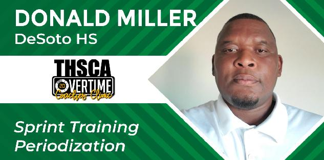 Sprint Training Periodization - Donald Miller, DeSoto HS