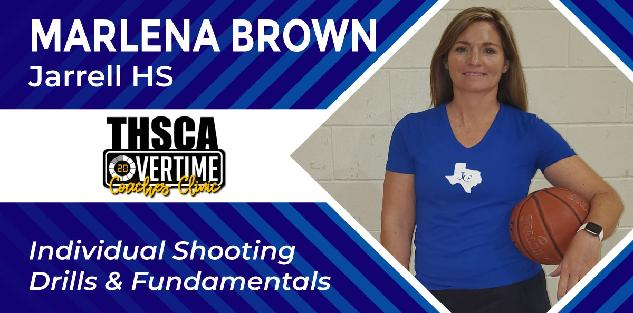 Individual Shooting Drills & Fundamentals - Marlena Brown, Jarrell HS
