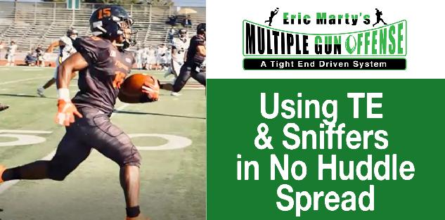 Using TE & Sniffers in No Huddle Spread