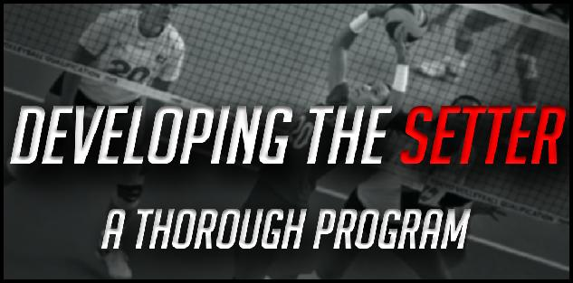 Developing the Setter: A Thorough Program