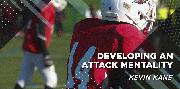 Developing an Attack Mentality | Kevin Kane