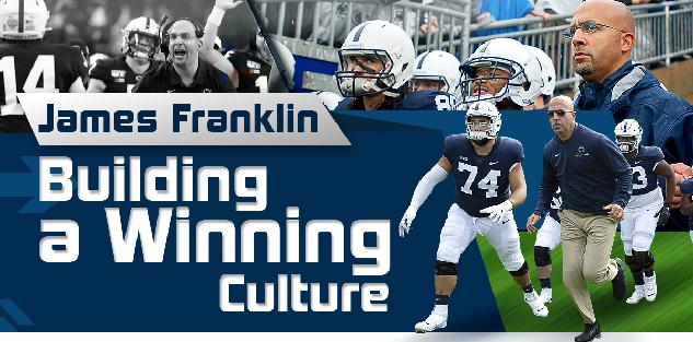 Building a Winning Culture | James Franklin
