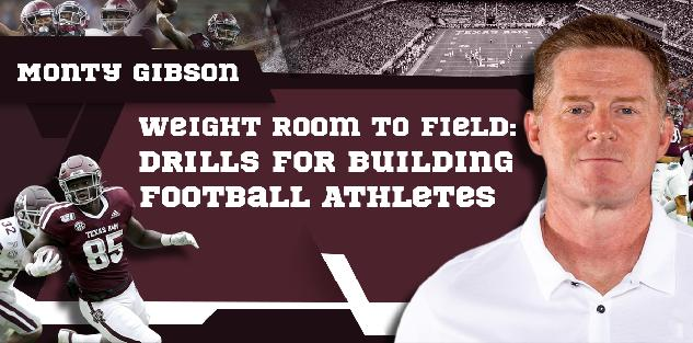 Transferring the Weight Room to the Field | Monty Gibson