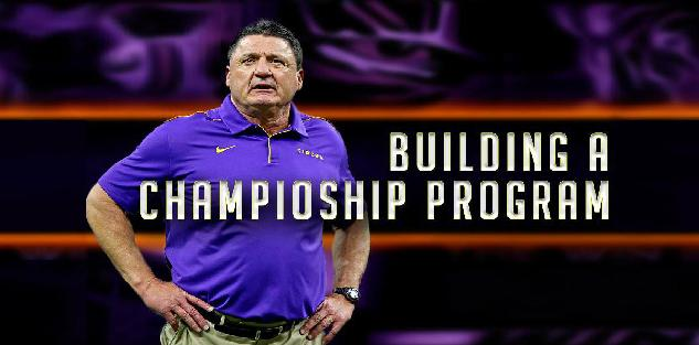 Building a Championship Program | Ed Orgeron