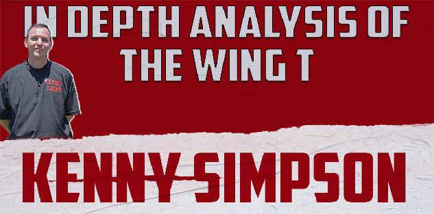 In-Depth Analysis of the Wing T- Kenny Simpson