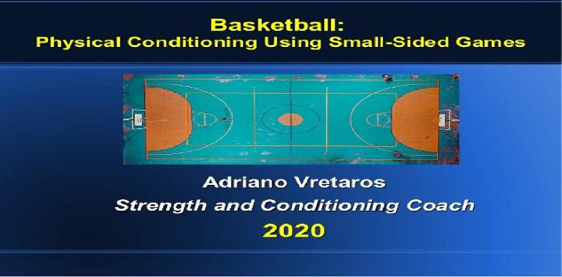 Basketball: Physical Conditioning Using Small-Sided Games