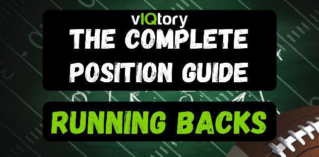 The Complete Position Guide: Running Backs