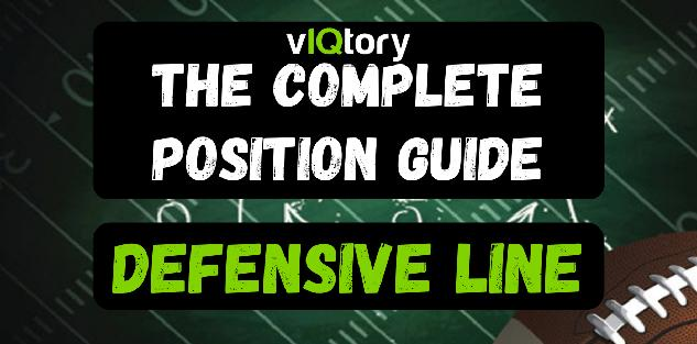 The Complete Position Guide: Defensive Line
