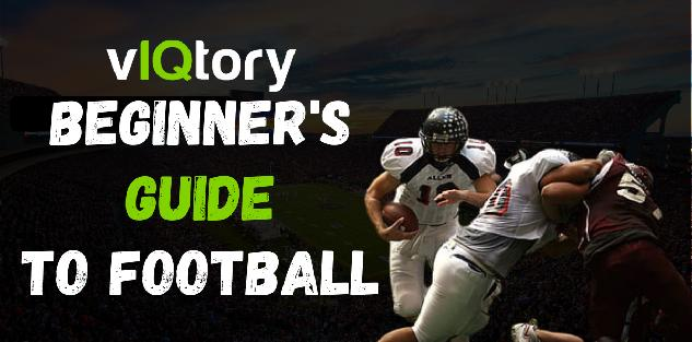 The Beginner`s Guide To Learning Football