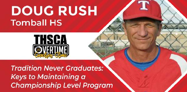 Tradition Never Graduates: Maintaining a Championship Program - Doug Rush