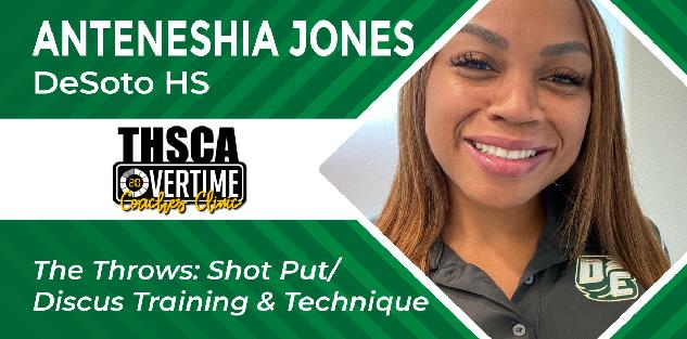 The Throws: Shot Put/Discus Training and Techniques - Anteneshia Jones