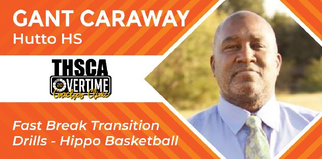 Fast Break Transition Drills - Gant Caraway, Hutto HS