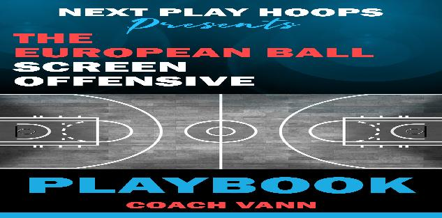 The European Ball Screen Offensive Playbook