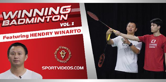 Winning Badminton Vol. 1 featuring Coach Hendry Winarto
