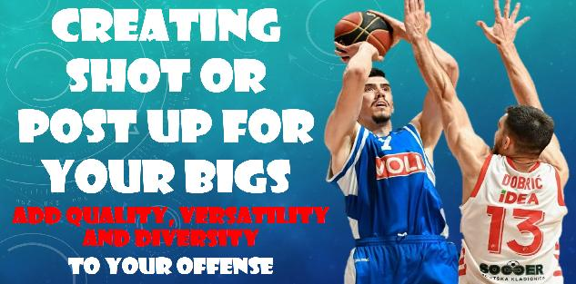 Creating SHOT or POST UP for your BIGS #AddDiversity