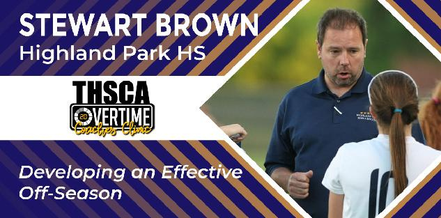 Creating an Efficient Off-Season - Stewart Brown, Highland Park