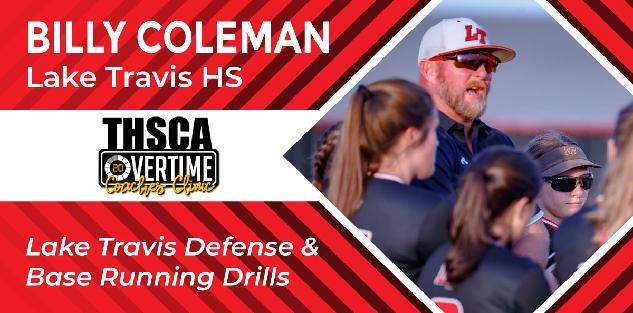 Lake Travis Defense & Base Running Drills - Billy Coleman