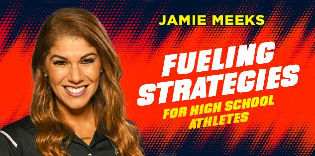 Fueling Strategies For High School Athletes