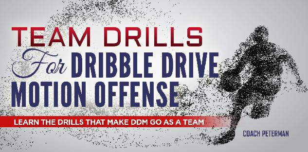Team Drills for Dribble Drive Motion Offense
