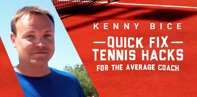 Quick Fix Tennis Hacks for the Average Coach