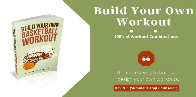 Build Your Own Basketball Skill Workout
