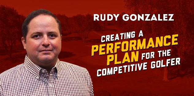 Creating a Performance Plan for the Competitive Golfer
