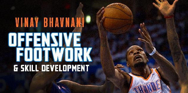 Offensive Footwork and Skill Development
