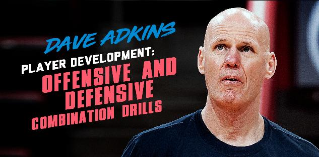 Player Development: Offensive and Defensive Combination Drills