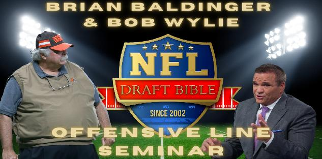 Offensive Line Seminar with Brian Baldinger and Bob Wylie