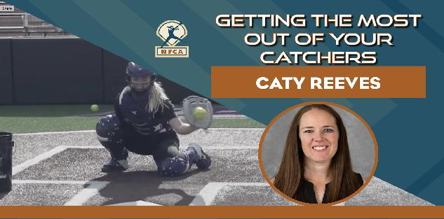 Getting the Most Out of Your Catchers with Caty Reeves