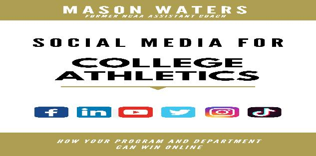 Social Media for College Athletics (eBook)