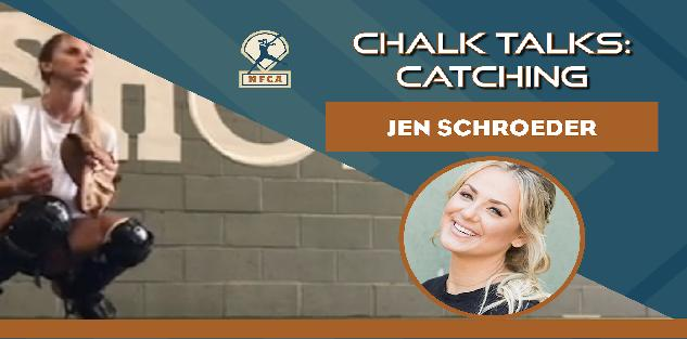Chalk Talk: Catching feat. Jen Schroeder
