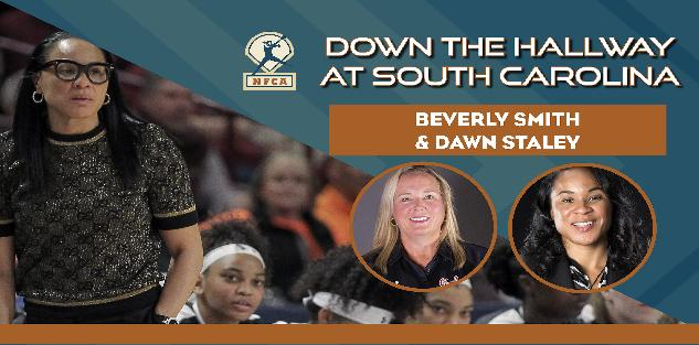 Down the Hallway with South Carolina`s Beverly Smith & Dawn Staley