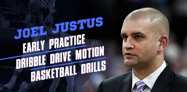 Early Practice / Dribble Drive Motion / Basketball Drills