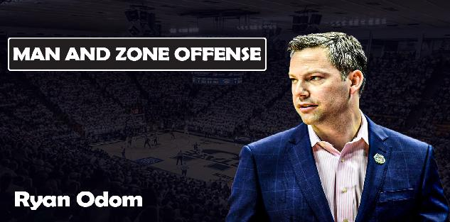 Ryan Odom - Man and Zone Offense