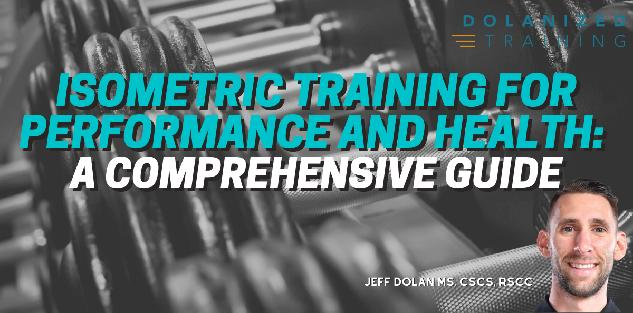 Isometric Training For Performance and Health: A Comprehensive Guide