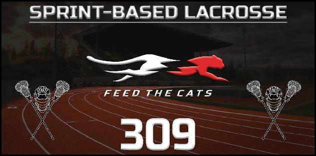 Feed the Cats: Sprints-Based Lacrosse