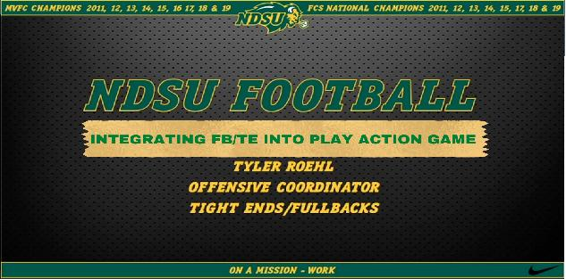 Tyler Roehl: Integrating FB & TE in Play Action Passing Game