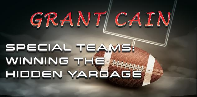 Special Teams: Winning the Hidden Yardage