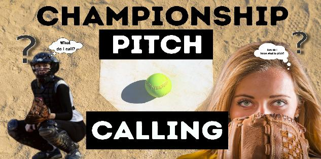 Championship Pitch Calling System - How to Call Pitches in Softball