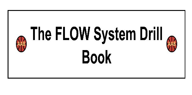 The FLOW Offensive System Drill Book