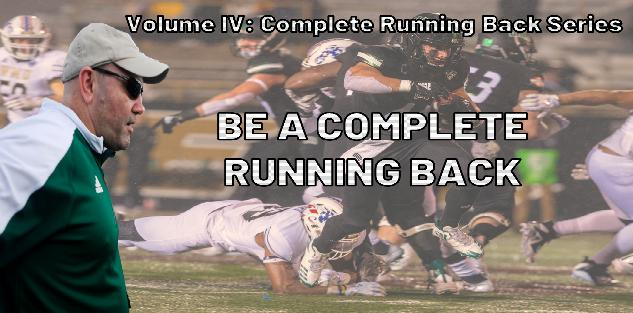 Volume 4: Be a Complete Running Back