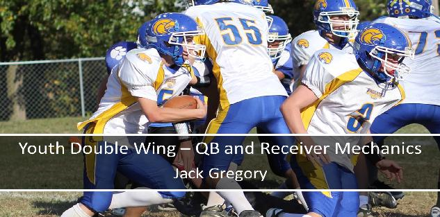 Youth Double Wing - QB and Receiver Mechanics