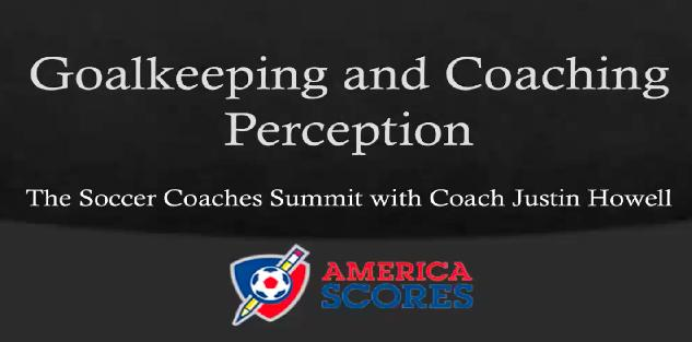 Goalkeeping and Coaching Perception