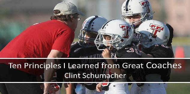 Ten Winning Principles I Learned from Great Coaches